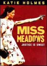 Miss Meadows - Karen Leigh Hopkins