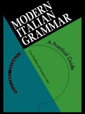 Modern Italian Grammar: A Practical Guide to Grammar and Usage - Cardo, Francesco, and Proudfoot, Anna