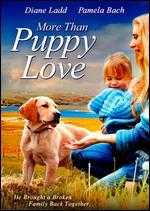 More Than Puppy Love