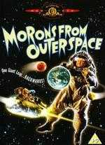 Morons from Outer Space - Mike Hodges