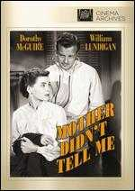 Mother Didn't Tell Me - Claude Binyon