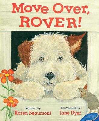 Move Over, Rover! - Beaumont, Karen