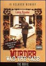 Murder Was the Case: The Movie - Dr. Dre