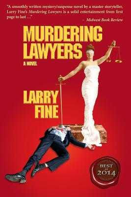 Murdering Lawyers - Fine, Larry