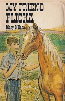 My Friend Flicka - O'Hara, Mary, and Sloan, Sam (Introduction by)