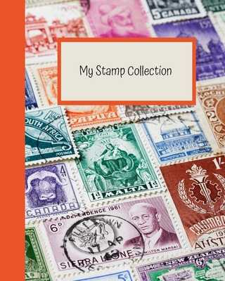 My Stamp Collection: Stamp Collecting Album for Kids - Dixon, Lisa D
