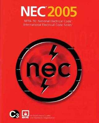 National Electrical Code 2005 Softcover Version - NFPA (National Fire Prevention Association), and National Fire Protection Association, (National Fire Protection Association)