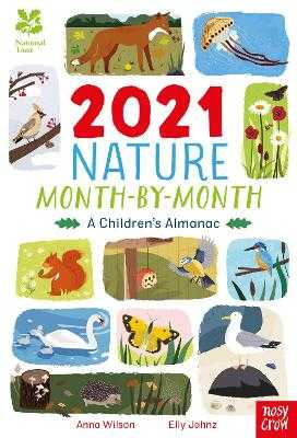 National Trust: 2021 Nature Month-By-Month: A Children's Almanac - Wilson, Anna
