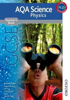 New Aqa Science GCSE Physics Teacher's Book - Ryan, Lawrie (Editor), and Forbes, Darren