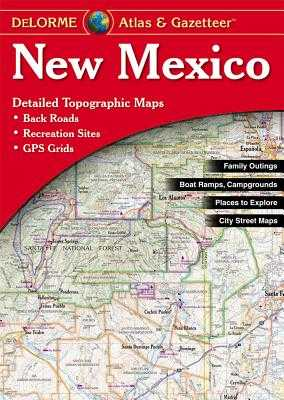 New Mexico Delorme - Rand McNally (Creator), and Delorme Publishing Company (Creator)