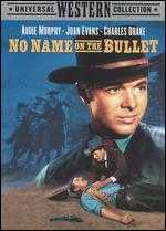 No Name on the Bullet - Jack Arnold