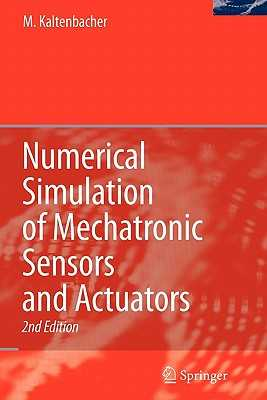Numerical Simulation of Mechatronic Sensors and Actuators - Kaltenbacher, Manfred