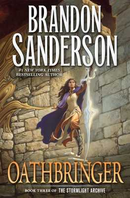 Oathbringer: Book Three of the Stormlight Archive - Sanderson, Brandon