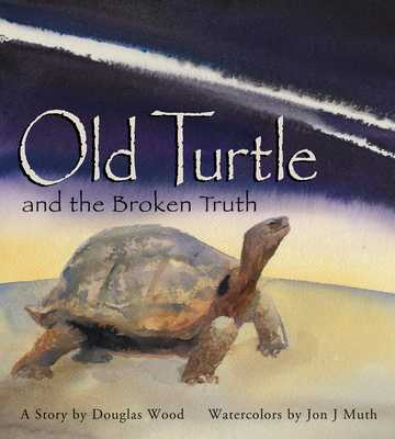Old Turtle and the Broken Truth - Wood, Douglas