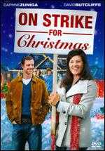 On Strike for Christmas - Robert Iscove