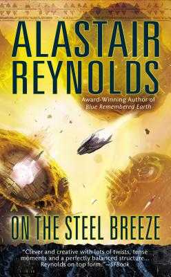 On the Steel Breeze - Reynolds, Alastair