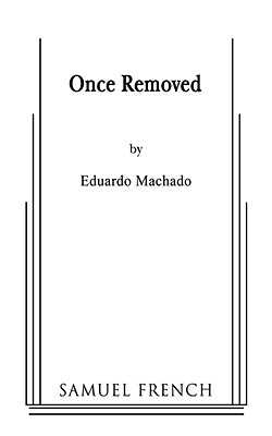 Once Removed - Machado, Eduardo