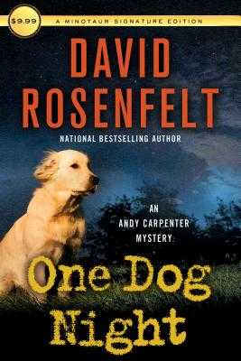 One Dog Night: An Andy Carpenter Mystery - Rosenfelt, David