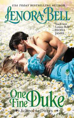One Fine Duke: School for Dukes - Bell, Lenora