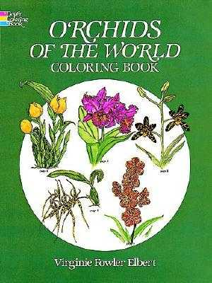 Orchids of the World Coloring Book - Elbert, Virginia Fowler