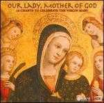 Our Lady, Mother of God