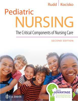 Pediatric Nursing: The Critical Components of Nursing Care - Rudd, Kathryn, and Kocisko, Diane