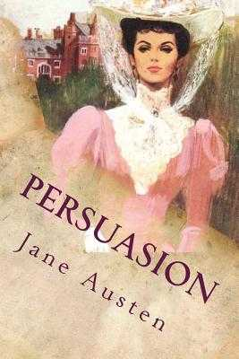Persuasion: Illustrated - Dobson, Austin (Introduction by), and Austen, Jane