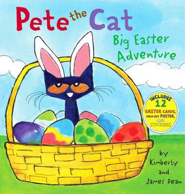 Pete the Cat: Big Easter Adventure - Dean, James (Illustrator), and Dean, Kimberly