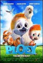 Ploey: Too Chicken to Fly!