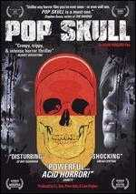 Pop Skull - Adam Wingard