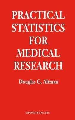 Practical Statistics for Medical Research - Altman, Douglas G