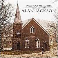 Precious Memories Collection - Alan Jackson
