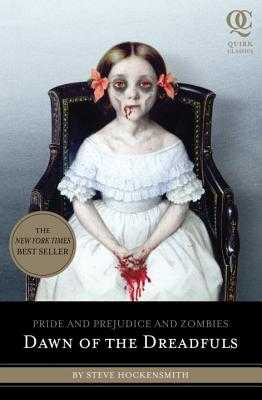 Pride and Prejudice and Zombies: Dawn of the Dreadfuls - Hockensmith, Steve