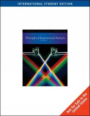 Principles of Instrumental Analysis, International Edition - Crouch, Stanley, and Skoog, Douglas, and Holler, F