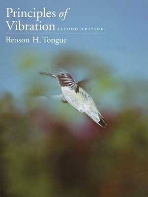 Principles of Vibration - Tongue, Benson H
