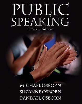 Public Speaking Value Package (Includes Myspeechlab with E-Book Student Access ) - Osborn, Michael, and Osborn, Suzanne, and Osborn, Randall