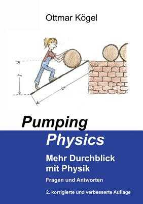 Pumping-Physics - Kogel, Ottmar