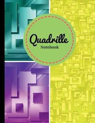 Quadrille Notebook: Quad Ruled (4x4)- Cute Graphing Composition Notebook - Soft Cover - 8.5 - Publishing, Happiness