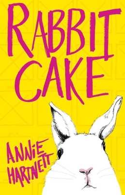 Rabbit Cake - Hartnett, Annie
