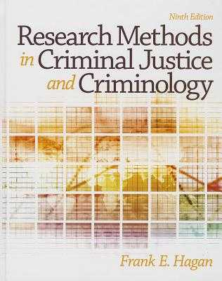 Research Methods in Criminal Justice and Criminology - Hagan, Frank E, Dr.