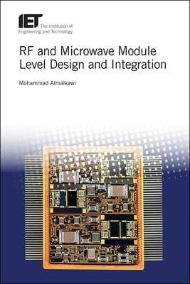 RF and Microwave Module Level Design and Integration - Almalkawi, Mohammad