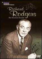 Richard Rodgers: The Sweetest Sounds