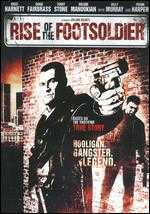 Rise of the Footsoldier - Julian Gilbey