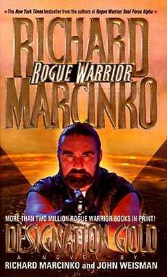 Rogue Warrior: Designation Gold - Marcinko
