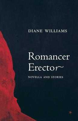 Romancer Erector - Williams, Diane