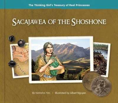 Sacajawea of the Shoshone - Yim, Natasha