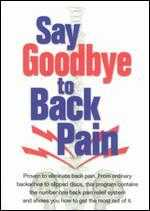 Say Goodbye to Back Pain -