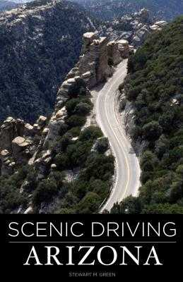 Scenic Driving Arizona - Green, Stewart M