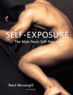 Self-Exposure: The Male Nude Self Portrait - Massengill, Reed