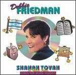 Shanah Tovah: Songs for Jewish - Debbie Friedman